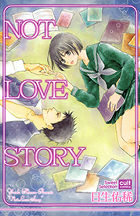 NOT LOVE STORY 1巻